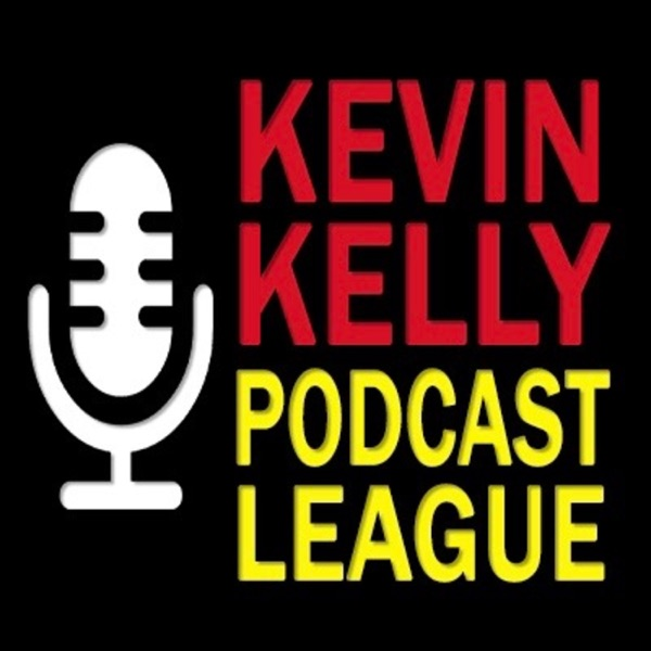 Kevin Kelly Podcast League