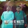 Watan Ki Matti Single