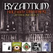 Byzantium - Come Fair One