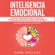 Daniel Wallaces - Inteligencia Emocional: Técnicas Psicológicas Enfocadas en Ayudarte en el Desarrollo de las Emociones, Relaciones Interpersonales y de las Habilidades Sociales Para Alcanzar el Exito que Desead (Unabridged)