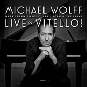 Michael Wolff - Falling Down (Live at Vitellos in Los Angeles, CA, on August 30-31, 2011)