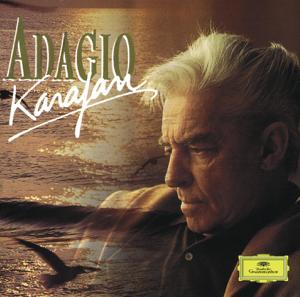 Berliner Philharmoniker & Herbert von Karajan - Herbert von Karajan: Adagio