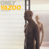 Yazoo - Only You artwork