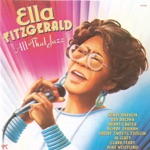 Ella Fitzgerald - Baby, Don't You Quit Now
