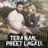 Tera Naal Preet Lagali Single