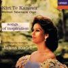 Songs of Inspiration, Dame Kiri Te Kanawa, Julius Rudel, Mormon Tabernacle Choir & Utah Symphony Orchestra