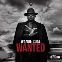 Wande Coal - Wanted (Bonus Track Version)