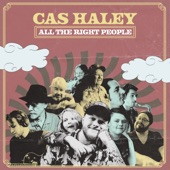 Cas Haley - All the Right People Jam