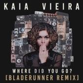 Kaia Vieira,Bladerunner - Where Did You Go?