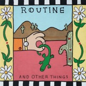 Routine - Cady Road