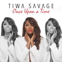 Tiwa Savage - Once Upon a Time