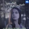 Tujhe Kaise Pata Na Chala feat Rits Badiani Single
