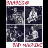 BAABES - Bad Machine