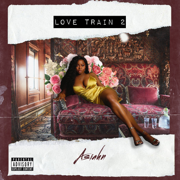 Love Train 2 - Asiahn - Asiahn