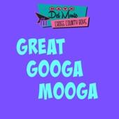 Dave Del Monte & The Cross County Boys - Great Googa Mooga