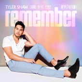 Tyler Shaw - Remember