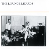 Lounge Lizards - Incident On South Street