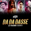Da Da Dasse Remix by DJ Paroma Single