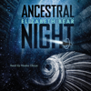 Elizabeth Bear - Ancestral Night (Unabridged)  artwork