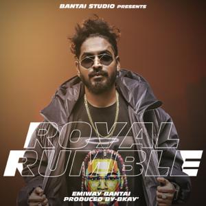 Emiway Bantai - Royal Rumble