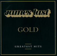 James Last - James Last: Gold - Greatest Hits artwork