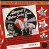 The Tiffany Transcriptions Vol 9 America s 1 Western Swing Band Recorded Live in San Francisco