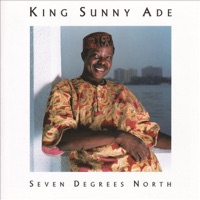 King Sunny Ade - Seven Degrees North