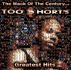 The Mack of the Century Too hort s Greatest Hits