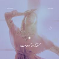 Sacred Rebel - EP Mp3 Songs Download