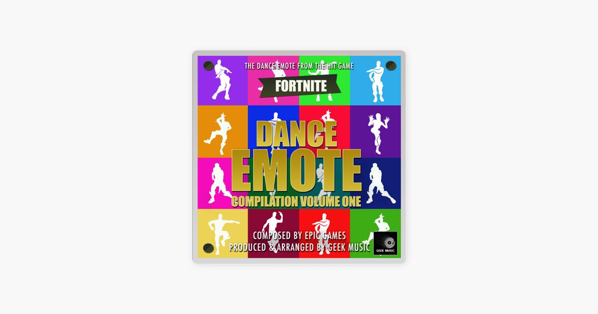fortnite battle royale dance emotes compilation volume one by geek music on apple music - fortnite dance beats