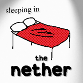 Sleeping In the Nether - CG5