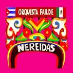 Orquesta Failde - Nereidas