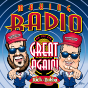 Make Radio Great Again - Rick & Bubba - Rick & Bubba
