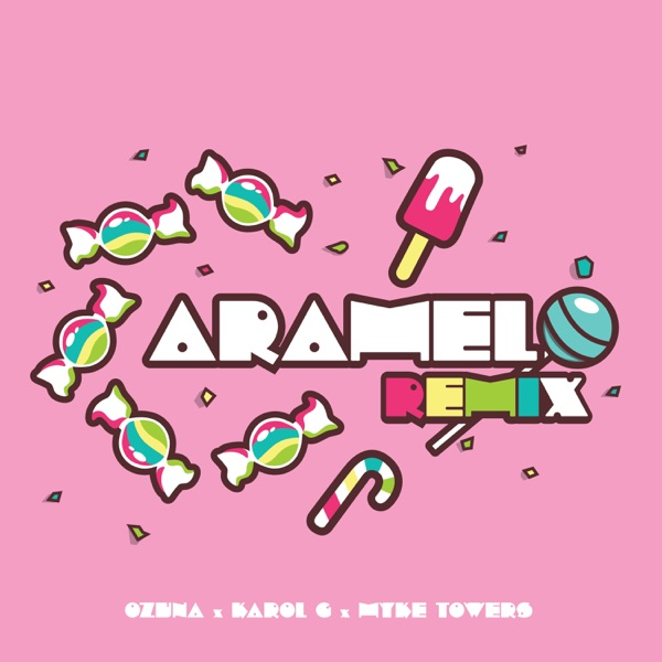 Caramelo (Remix) - Single