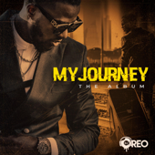 My Journey: The Album DJ Oreo - DJ Oreo