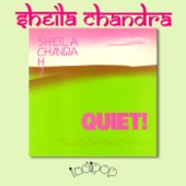 Sheila Chandra - Quiet 1