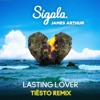 Lasting Lover (Tiësto Remix) - Single