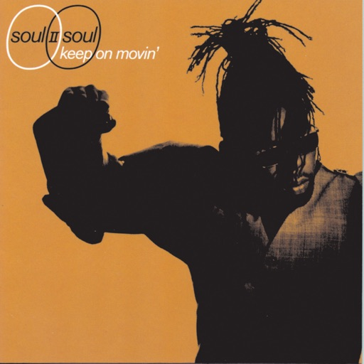 Art for Keep On Movin' by Soul II Soul