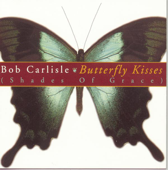 Butterfly Kisses (The Country Remix) - Bob Carlisle Cover Art