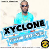 Download Xyclone - It's You That I Need