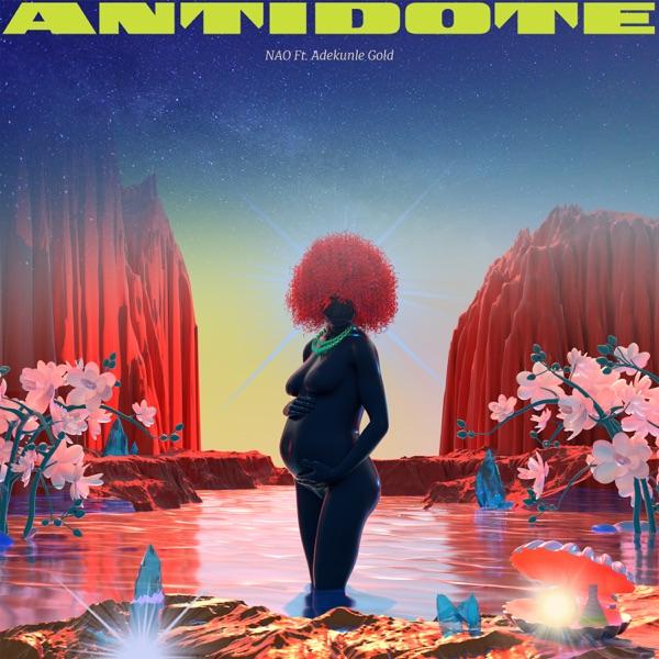 NAO Antidote (feat. Adekunle Gold)