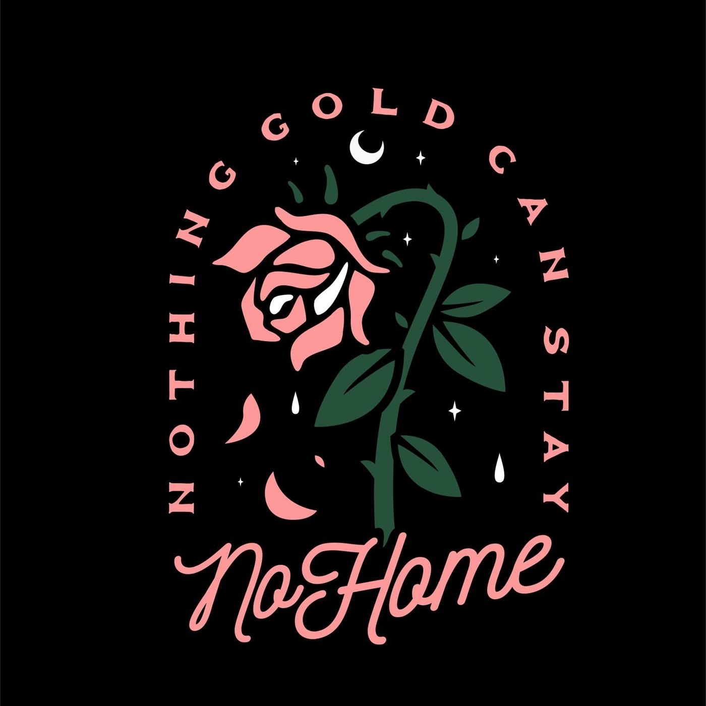 No Home - Nothing Gold Can Stay [single] (2019)