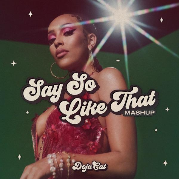 Say So / Like That (Mashup) - Single