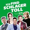 Ich find Schlager toll - Frühjahr/Sommer 2019 - Verschiedene Interpreten