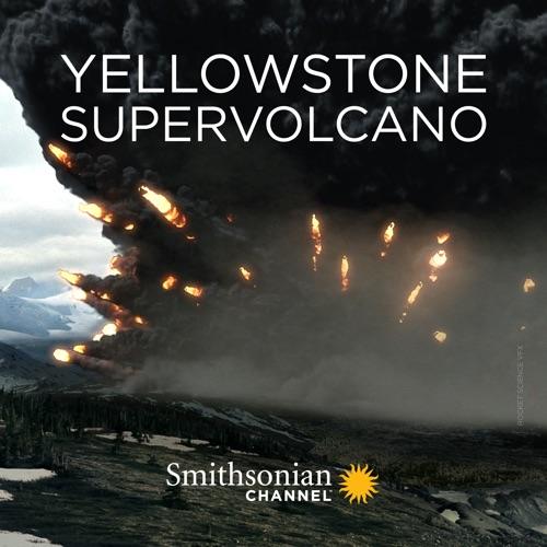 Yellowstone Supervolcano, Season 1 movie poster