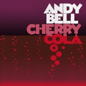 Andy Bell - Cherry Cola (Pye Corner Audio Remix)