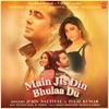 Main Jis Din Bhulaa Du - Single