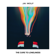 The Cure to Loneliness - Jai Wolf - Jai Wolf