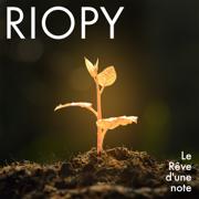 Le Rêve d'une note - EP - RIOPY - RIOPY