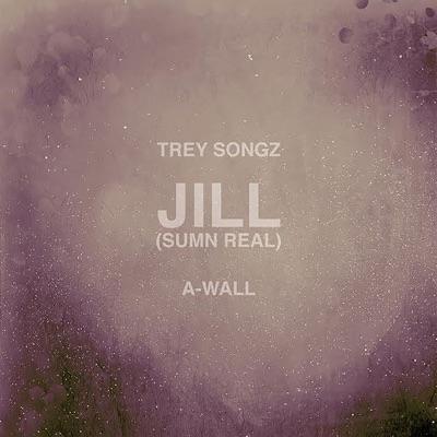 Jill (Sumn Real) - Single - Trey Songz